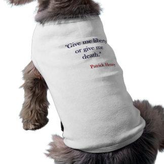 Déme la cita de la libertad por la camisa del perr camiseta sin mangas para perro