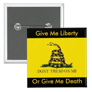 Déme la libertad, o déme la muerte chapa cuadrada