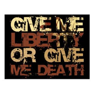 Déme la libertad o déme la muerte postal