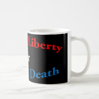 Déme la libertad o déme la taza de café de la