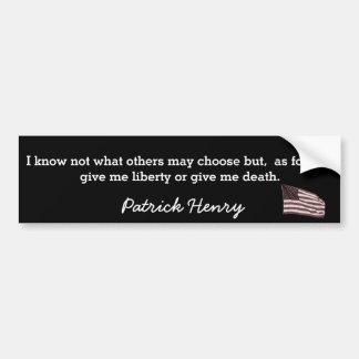 Déme la libertad o la muerte-- Pegatina para el Pegatina Para Coche