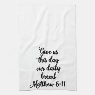 Dénos este día nuestra toalla diaria del pan