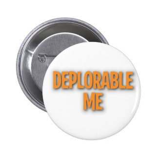 Deplorable yo botón