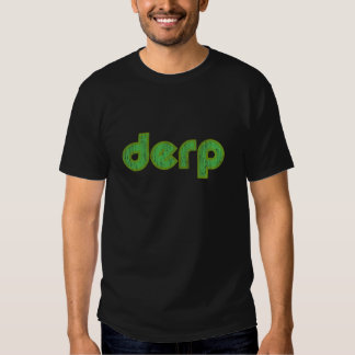 Derp 2 camisetas