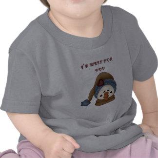 Derretiría para usted el muñeco de nieve camiseta