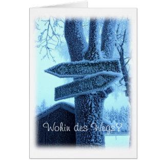 """¿""""DES Wegs de Wohin? """"Grusskarte Tarjeta De Felicitación"""