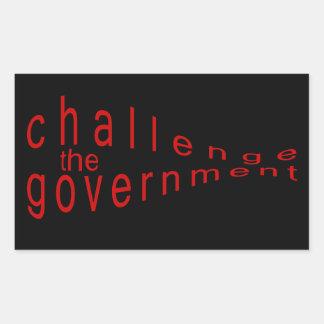 desafíe al gobierno pegatina rectangular