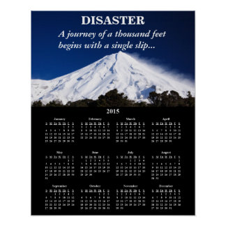 Desastre 2015 del calendario de Demotivational Póster