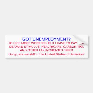 ¿Desempleo conseguido? Etiqueta De Parachoque