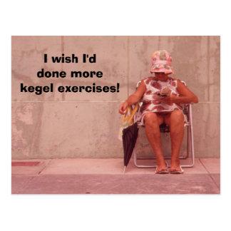 ¡Deseo que hubiera hecho más ejercicios del kegel! Postal