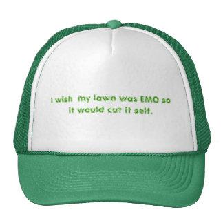 Deseo que mi césped fuera EMO así que lo cortaría  Gorras De Camionero