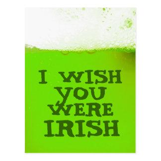 Deseo que usted fuera postal verde irlandesa de la