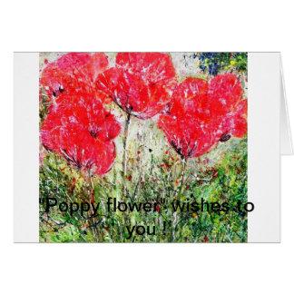 ¡Deseos de la flor de la amapola a usted Felicitaciones