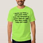 desperté de una coma de 200 años camisetas
