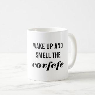 Despierte y huela la taza de Covfefe