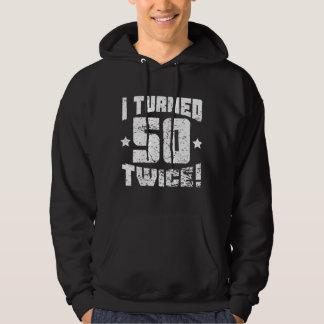 ¡Di vuelta a 50 dos veces! 100o Cumpleaños Sudadera