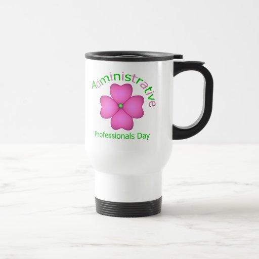 Día administrativo de los profesionales del arte d taza de café