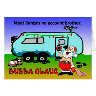 Día de fiesta del navidad de Bubba Claus Tarjeta