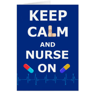 Día de las enfermeras - guarde la calma y cuide en tarjeta de felicitación