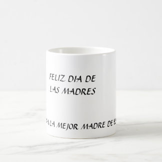 DIA DE LAS MADRES TAZA CLÁSICA