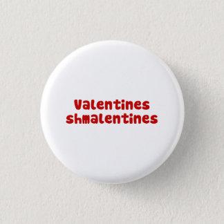 Día de Schmalentines del día de San Valentín Chapa Redonda De 2,5 Cm