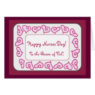 Día feliz de las enfermeras a la reina del TLC Tarjeta De Felicitación