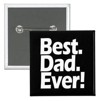 Día negro/blanco de la mejor exclamación del papá  chapa cuadrada 5 cm