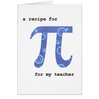 Día para el profesor, humor, receta del pi para el tarjeta de felicitación