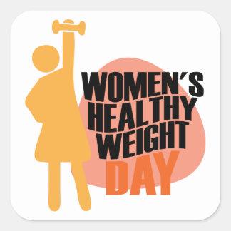 Día sano del peso de las mujeres - día del aprecio pegatina cuadrada