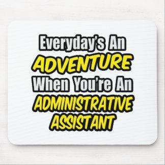 Diario un ayudante administrativo de la aventura… alfombrilla de ratones