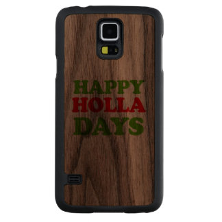 Días felices del Holla -- Humor del día de fiesta Funda De Galaxy S5 Slim Nogal