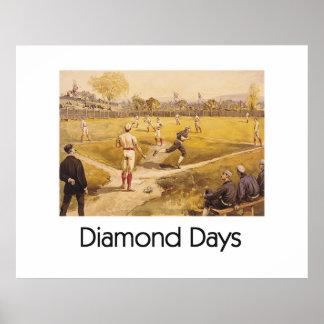 Días SUPERIORES del diamante Posters