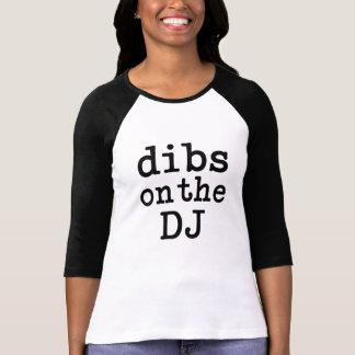 Dibs en la camisa de las mujeres divertidas de DJ
