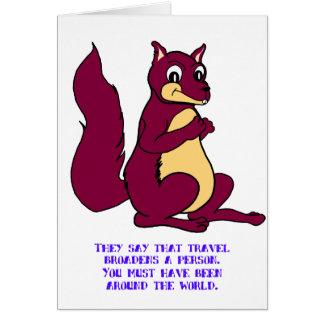 Dicen que el viaje ensancha a una persona… tarjeta de felicitación