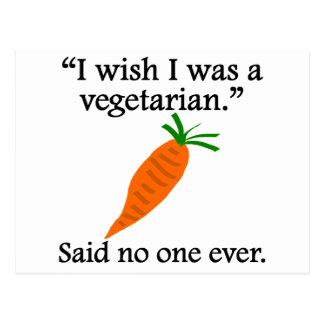 Dicho nadie nunca Deseo que fuera un vegetariano Postal