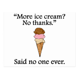 Dicho nadie nunca: Más helado Postal