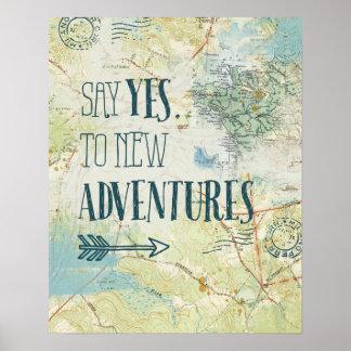 Diga sí a la nueva cita de las aventuras póster