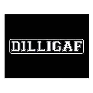 """DILLIGAF - Divertido, grosero """"hago miro como doy Postal"""