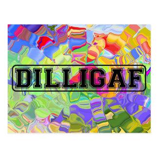 "DILLIGAF - Grosero divertido ""hace yo mira como do Tarjeta Postal"