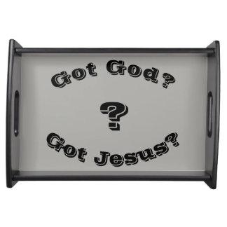 ¿Dios conseguido? ¿Jesús conseguido? Bandeja de la
