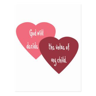 Dios decidirá el valor de mi niño postal
