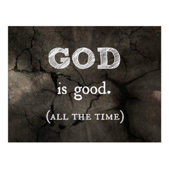 Dios es buen… todo el tiempo cristiano de encargo postal