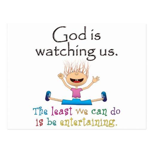 Dios nos está mirando. El lo menos que podemos hac Postal