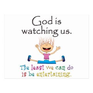 Dios nos está mirando. El lo menos que podemos Postal