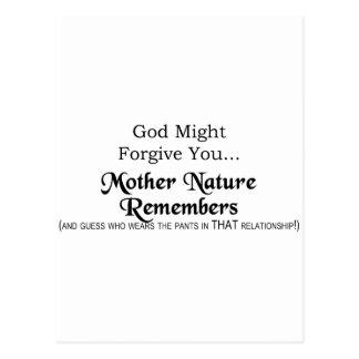 Dios pudo perdonarle, madre naturaleza recuerda postal