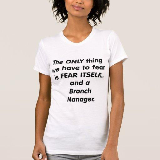 director de sucursal del miedo camiseta