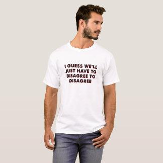 Discrepe para discrepar camiseta divertida