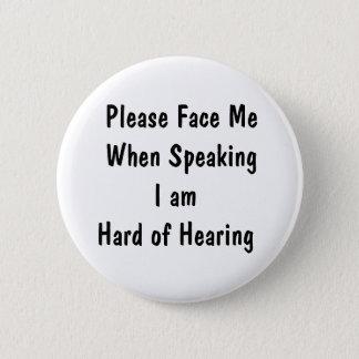 Diseñe su propio botón de la pérdida de oído