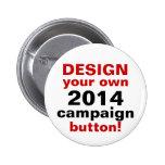 Diseño de DIY su propio Pin del botón de la campañ