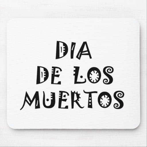 Diseño del texto de DIA DE LOS MUERTOS Tapetes De Ratones
